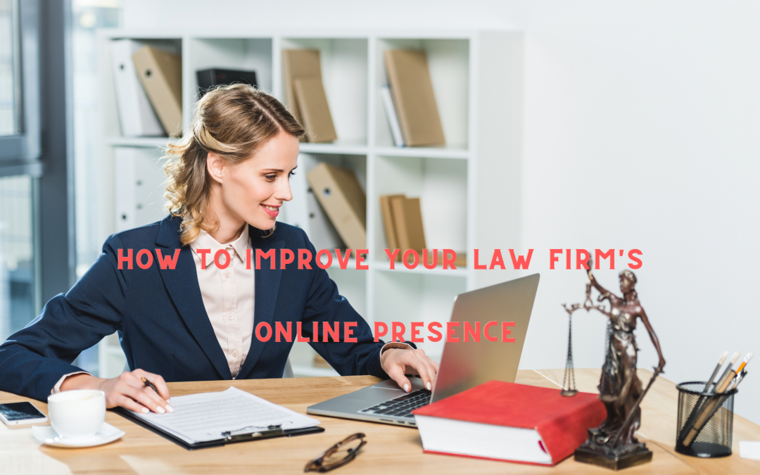 How to improve your Law Firm's online presence
